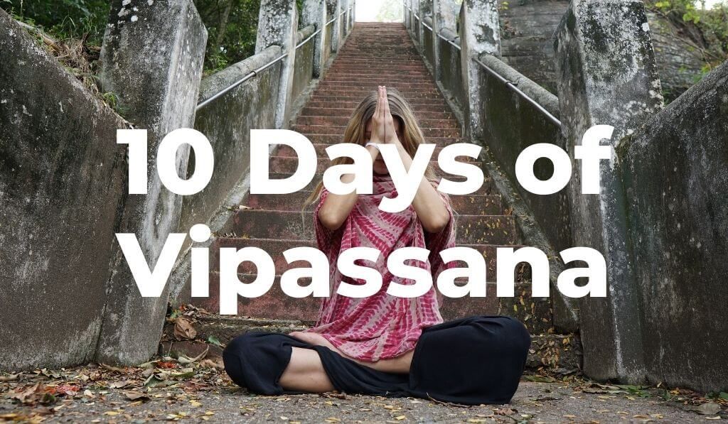 Vipassana Retreat Experience