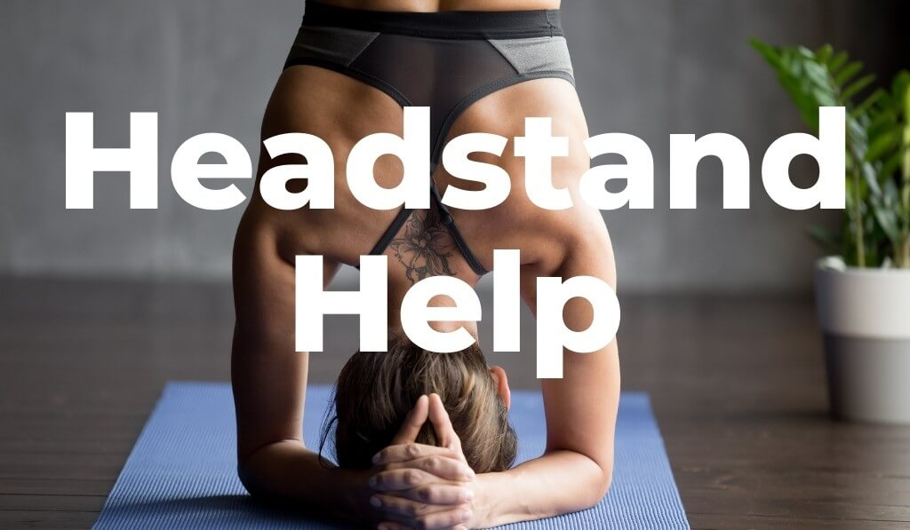 Headstand Help